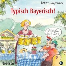 Cover_Typisch_Bayerisch_Peter_Gaymann