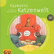 Gaymanns Katzenwelt